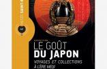 """Reims jusqu'au 13 janvier 2019 – """"Le goût du Japon : voyages et collections à l'ère Meiji"""""""