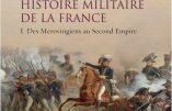 Histoire militaire de la France, des Mérovingiens au Second Empire