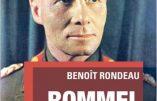 Rommel, maître de guerre (Benoît Rondeau)