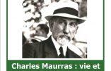 3 décembre 2018 à Paris – Charles Maurras : vie et idées d'un grand penseur (Professeur Franck Bouscau)