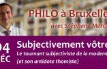 """4 décembre 2018 à Bruxelles – Conférence de Stéphane Mercier : """"Subjectivement vôtre"""""""
