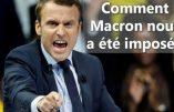 Comment Macron nous a été imposé… Rappel en images