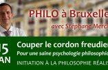 15 janvier 2019 à Bruxelles – Couper le cordon freudien : pour une saine psychologie philosophique