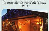 Du 14 au 17 décembre 2018 à Marseille – Marché de Noël du Vieux Port