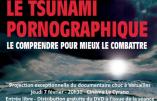 """7 février 2019 à Versailles – Projection du documentaire """"Le tsunami pornographique"""""""