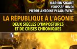 2 février 2019 à Nice – « La République à l'agonie, deux siècles d'imposture et de crises chroniques »