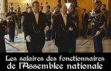 Gilets jaunes, si vous saviez les salaires des fonctionnaires de l'Assemblée nationale…
