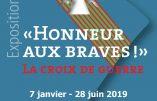 """Exposition à Rochefort – """"Honneur aux braves ! La Croix de guerre"""""""
