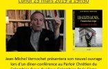25 mars 2019 à Paris – Conférence de Jean-Michel Vernochet