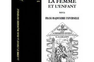 La femme et l'enfant dans la franc-maçonnerie universelle (A. de la Rive)