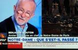 """Notre-Dame – """"L'incendie n'a pas pu partir d'un court-circuit, d'un simple incident ponctuel. Il faut une vraie charge calorifique au départ pour lancer un tel sinistre."""""""