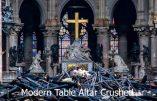 Incendie de Notre-Dame: la table Novus Ordo écrabouillée, l'ancien autel intact