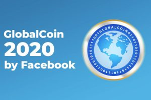 Facebook prévoit de lancer en 2020 le GlobalCoin, sa cryptomonnaie