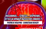 1er juin 2019 à Nice – Insomnie, stress, déprime… Et si ça venait aussi des ondes ?
