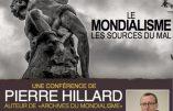 """2 juin 2019 dans l'Aude – Conférence de Pierre Hillard """"Le mondialisme : les sources du mal"""""""