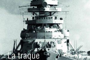 La traque du Bismarck (François-Emmanuel Brézet)