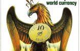 Pierre Hillard nous reparle du projet de monnaie mondiale