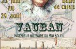 """Jusqu'au 29 août 2019 à Calais – Exposition """"Vauban, ingénieur militaire du Roi Soleil"""""""