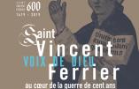 Exposition : Saint Vincent Ferrier – voix de Dieu au cœur de la guerre de cent ans