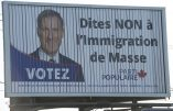 "Canada – Censure des affiches ""Dites NON à l'immigration de Masse"""