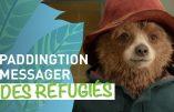 Paddington, l'ours héros de la littérature enfantine britannique,  étendard de l'immigrationnisme !