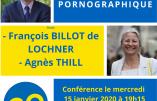 """15 janvier 2020 à Paris – Conférence """"Le fléau pornographique"""" avec Agnès Thill et François Billot de Lochner"""