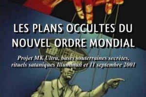Les plans occultes du Nouvel Ordre Mondial (Fritz Springmeier)