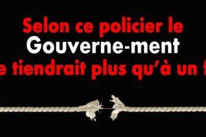 Le gouvernement ne tient plus que grâce à la police, dixit un syndicaliste policier