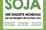 Planète Soja : enquête mondiale sur les dangers de ce faux ami (Julie Lotz)