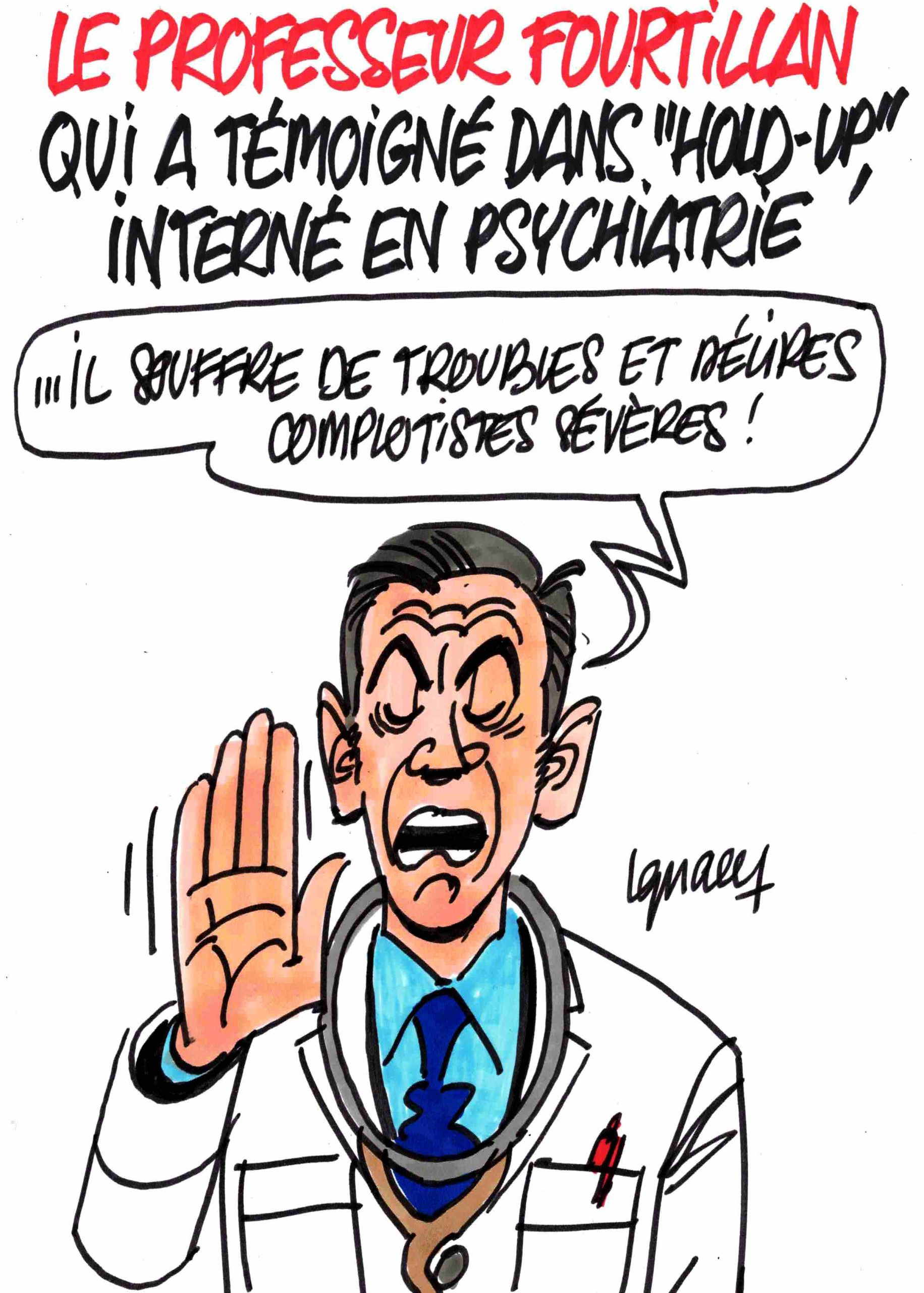 Ignace - Le professeur Fourtillan interné