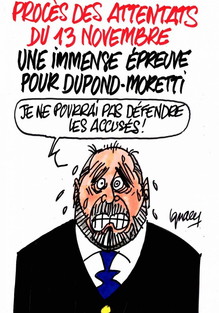 Ignace - Dupond-Moretti et le procès des attentats du 13 novembre