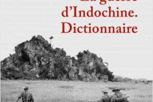 La guerre d'Indochine, Dictionnaire